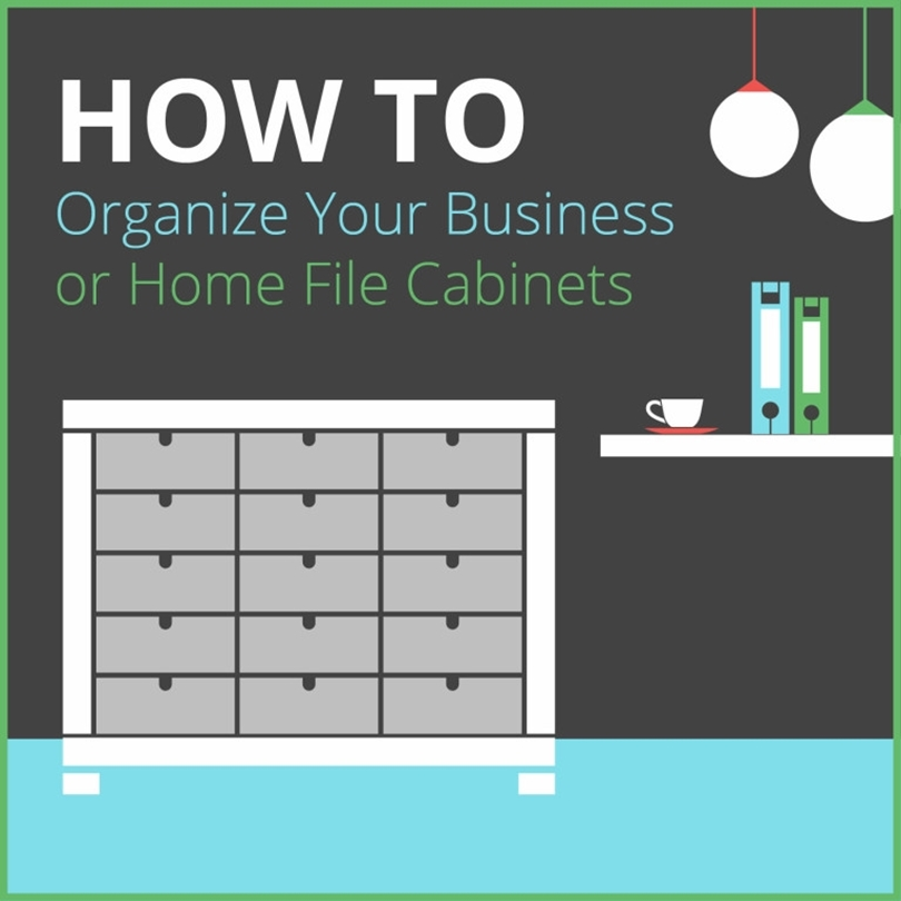 How to Organize Your Business or Home File Cabinets