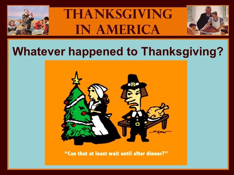 Whatever Happened to Thanksgiving?